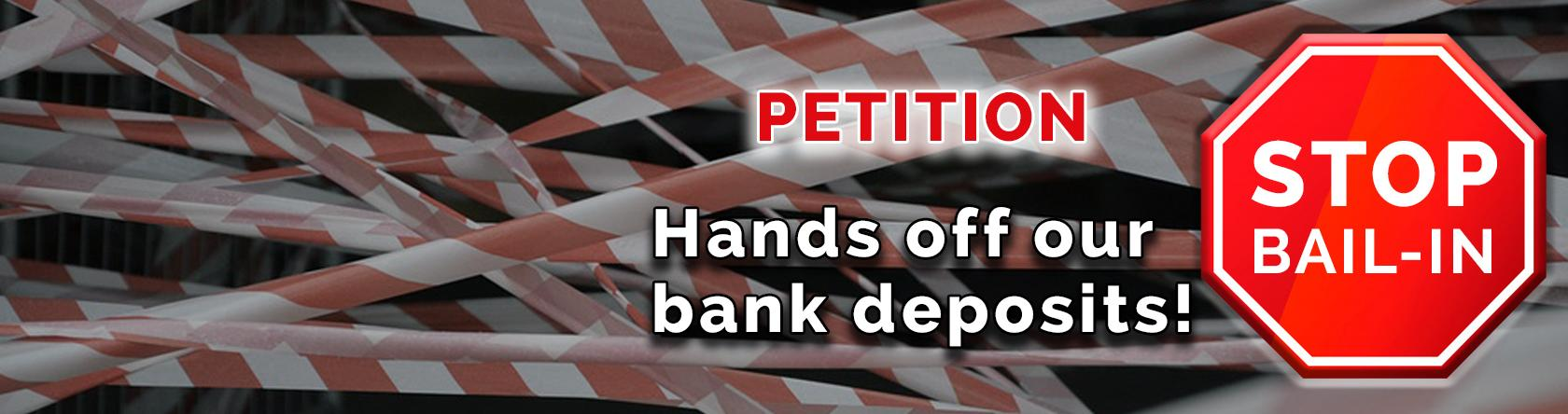 Hands off our bank deposits! - STOP BAIL-IN