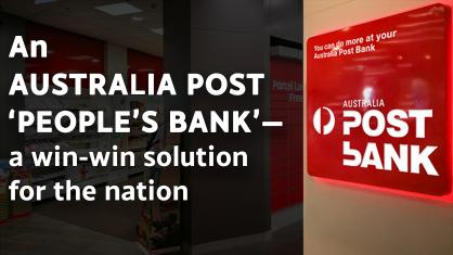 An Australia Post 'people's bank'