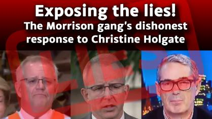 Exposing the lies! The Morrison gang's dishonest response to Christine Holgate